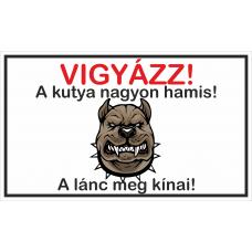 Kutyatábla | Hamis Kutya | 25x15 cm